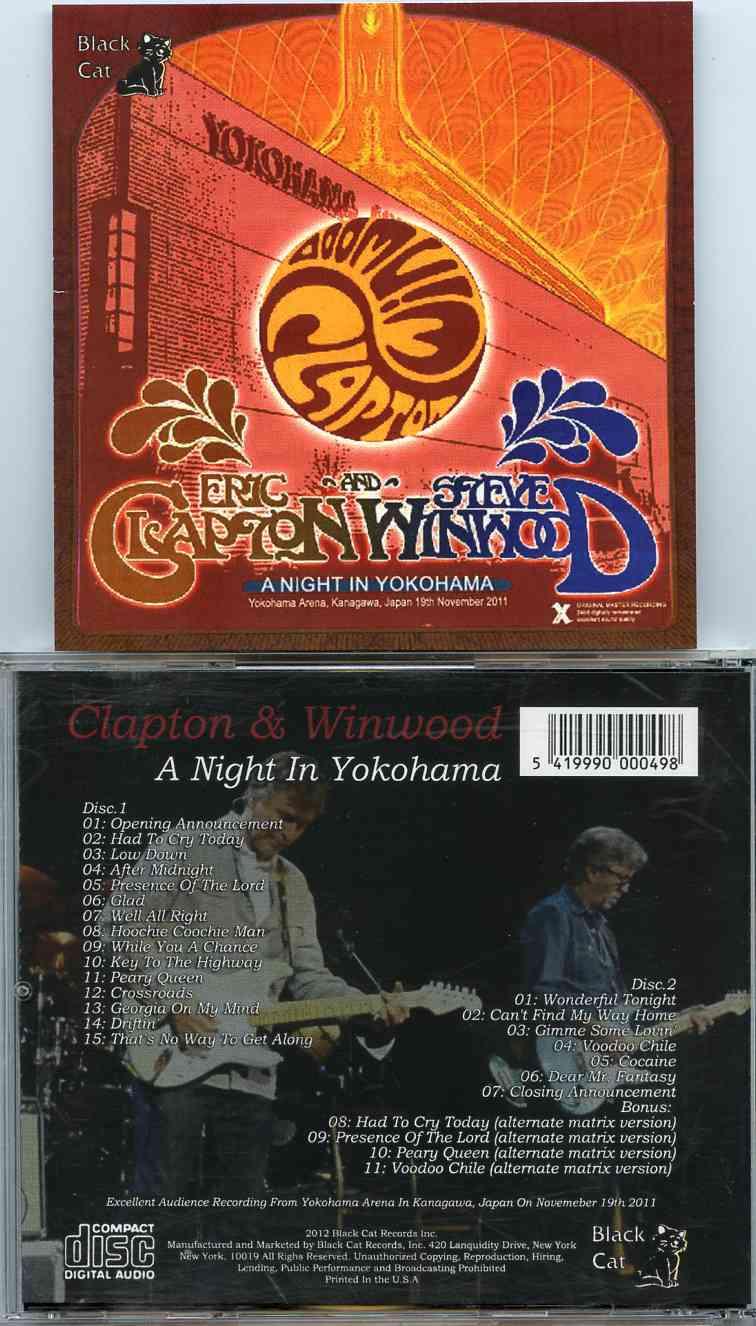 Ericclapton a night in yokohama 2 cd w steve winwood at yokohama arena kanagawa japan november 19th 2011 publicscrutiny Gallery